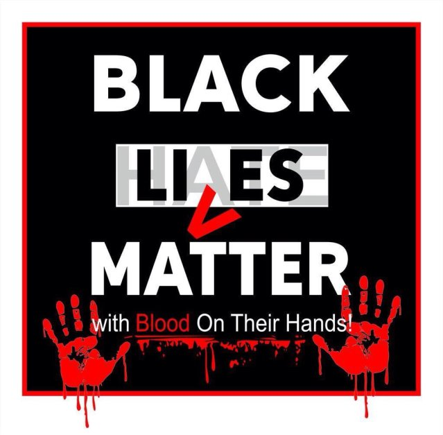 black-lies-matter-blood-on-hands